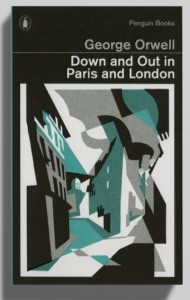 "Cover of George Orwell's ""Down and Out in Paris and London"""