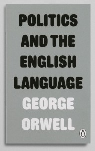 "Cover of George Orwell's ""Politics and the English Language"""