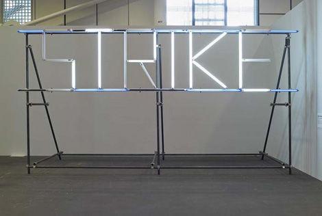 """Claire Fontaine artwork - """"Strike"""" - unlit"""