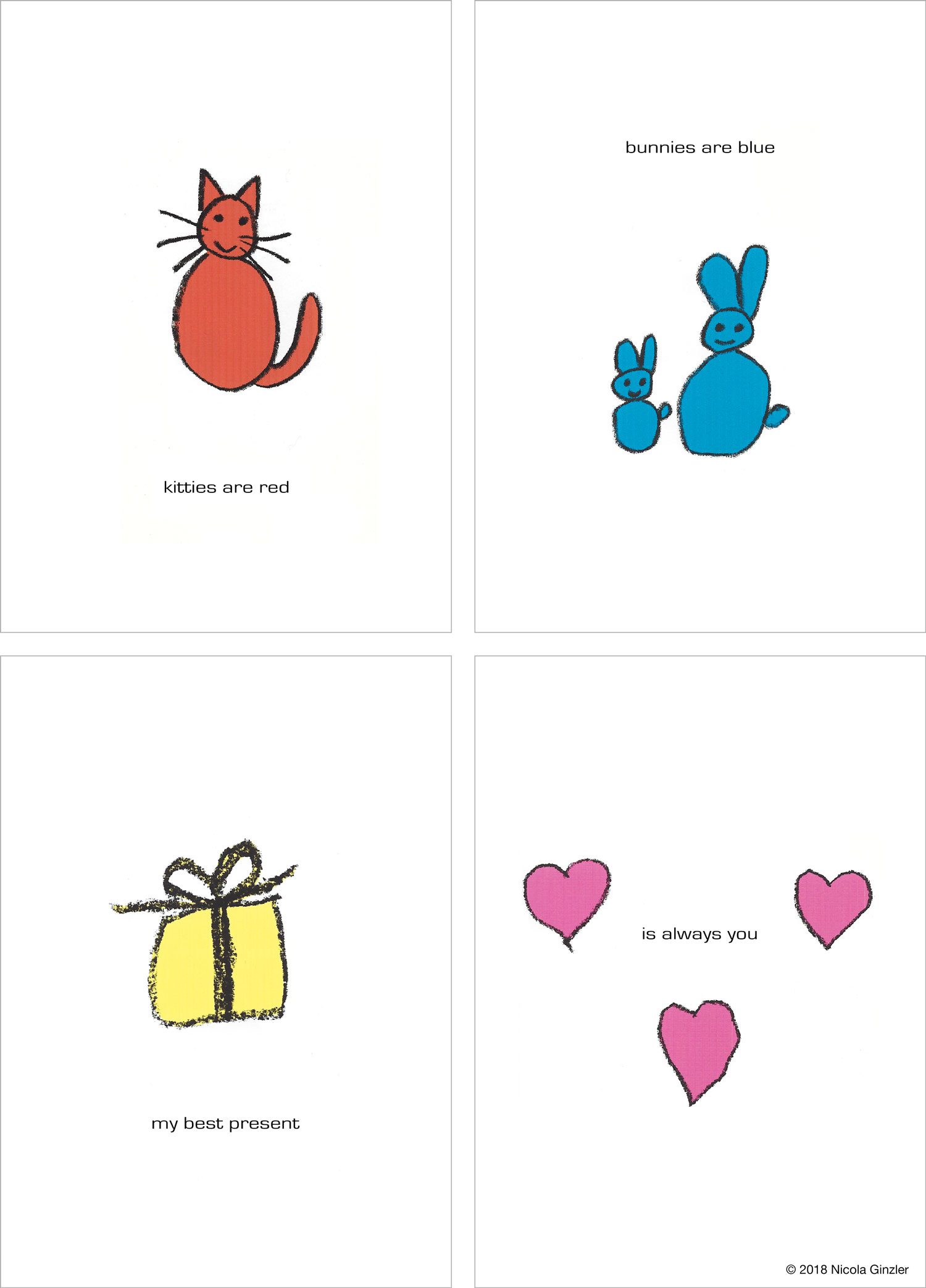 "Bound booklet: ""Kitties are red / Bunnies are blue / My best present / Is always you."""