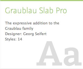 """Grablau Slab Pro"" typeface"